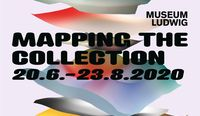 Museum Ludwig, Köln, Mapping the Collection 20.06.2020 - 23.08.2020